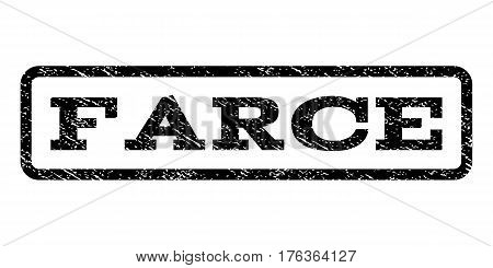 Farce watermark stamp. Text caption inside rounded rectangle with grunge design style. Rubber seal stamp with unclean texture. Vector black ink imprint on a white background.