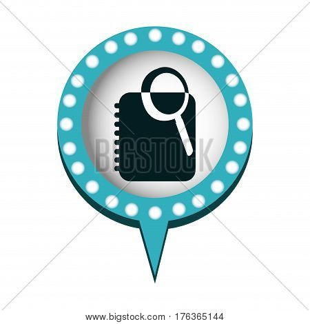 chat bubble with notebook and search inside, vector illustration