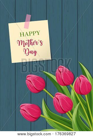 Happy mothers day greeting card with pink blooming tulip flower on wooden background vector illustration. Floral decorated spring design for woman holiday, love celebration, feast congratulation