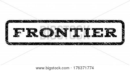 Frontier watermark stamp. Text tag inside rounded rectangle with grunge design style. Rubber seal stamp with unclean texture. Vector black ink imprint on a white background.