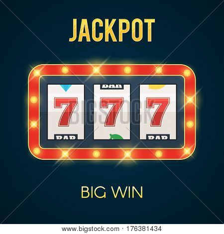 Lucky seven Jackpot on slot machine with glowing lamps. Big Win concept. Vector illustration for web banner, online casino