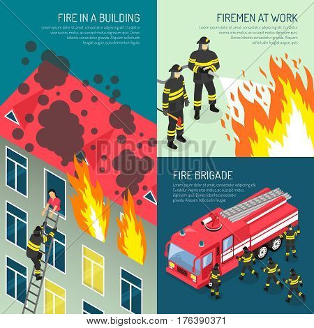Three colored fire department design concept set with fire in building fireman at work and fire brigade descriptions vector illustration