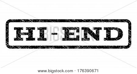 Hi-End watermark stamp. Text caption inside rounded rectangle frame with grunge design style. Rubber seal stamp with dirty texture. Vector black ink imprint on a white background.