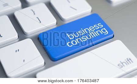 White Keyboard with Business Consulting Blue Button. White Keyboard Keypad Showing the Message Business Consulting. Message on Blue Keyboard Button. 3D Illustration.
