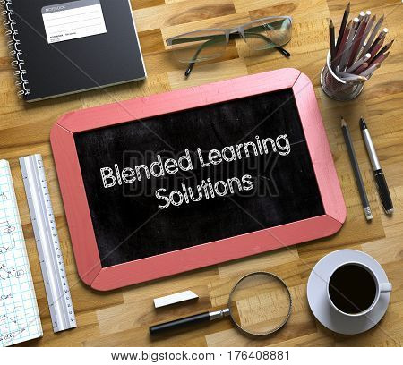 Blended Learning Solutions Concept on Small Chalkboard. Blended Learning Solutions on Small Chalkboard. 3d Rendering.