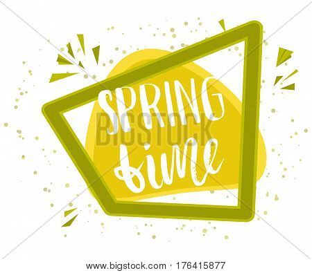 Spring time design background. Lettering design. Greeting card. Background templates with text in a cartoon green frame. Vector illustration