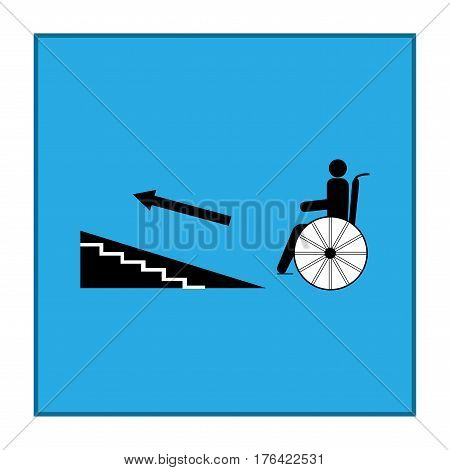 Disabled ramp up isolated sign. Mark disability. Icon a place open passage rampant up. Symbol paralyzed and human on wheelchair. Safety person handicapped. Design element. Vector illustration