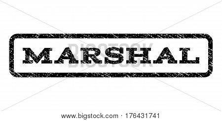 Marshal watermark stamp. Text caption inside rounded rectangle frame with grunge design style. Rubber seal stamp with unclean texture. Vector black ink imprint on a white background.