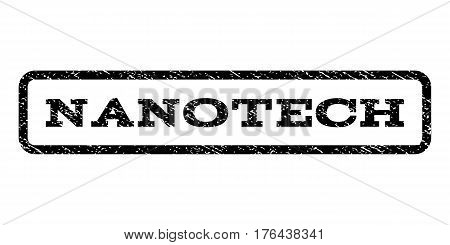 Nanotech watermark stamp. Text tag inside rounded rectangle frame with grunge design style. Rubber seal stamp with scratched texture. Vector black ink imprint on a white background.