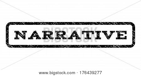 Narrative watermark stamp. Text caption inside rounded rectangle frame with grunge design style. Rubber seal stamp with dirty texture. Vector black ink imprint on a white background.