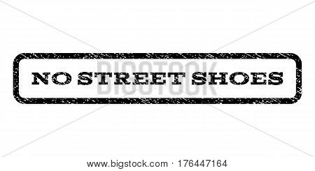 No Street Shoes watermark stamp. Text caption inside rounded rectangle frame with grunge design style. Rubber seal stamp with dirty texture. Vector black ink imprint on a white background.
