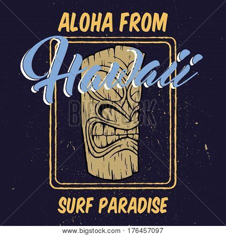 Aloha Hawaii with tiki head illustration.For tee shirt and apparel print