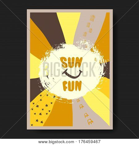 Vector illustration with summer concept phrase Sun and fun. May be used for postcard flyer banner t-shirt clothing poster print and other uses. Inscription on yellow rough circle.