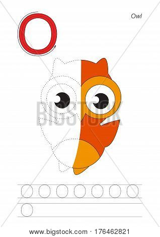 Vector exercise illustrated alphabet, kid gaming and education. Learn handwriting. Half trace game. Easy educational kid game. Tracing worksheet for letter O. Owl.