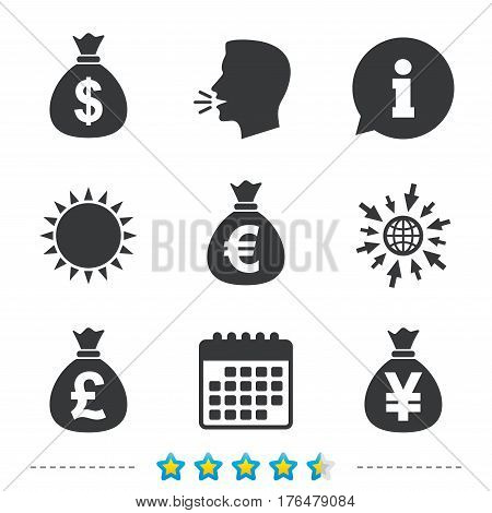 Money bag icons. Dollar, Euro, Pound and Yen symbols. USD, EUR, GBP and JPY currency signs. Information, go to web and calendar icons. Sun and loud speak symbol. Vector