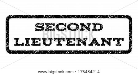 Second Lieutenant watermark stamp. Text tag inside rounded rectangle with grunge design style. Rubber seal stamp with scratched texture. Vector black ink imprint on a white background.