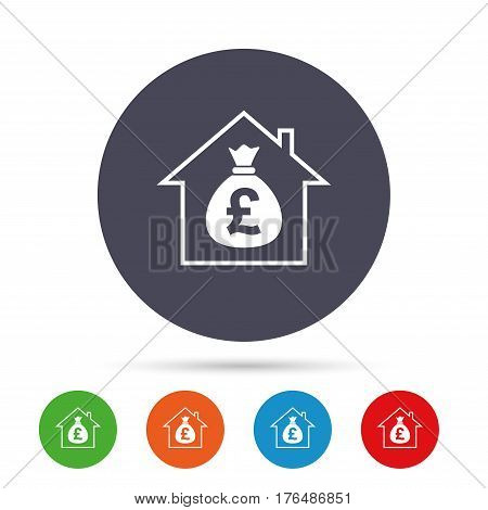 Mortgage sign icon. Real estate symbol. Bank loans. Round colourful buttons with flat icons. Vector