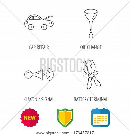 Car repair, oil change and signal icons. Klaxon signal, battery terminal linear signs. Shield protection, calendar and new tag web icons. Vector