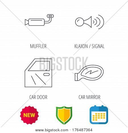 Car door, muffler and klaxon signal icons. Car mirror linear sign. Shield protection, calendar and new tag web icons. Vector