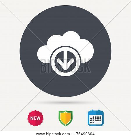 Download from cloud icon. Data storage technology symbol. Calendar, shield protection and new tag signs. Colored flat web icons. Vector