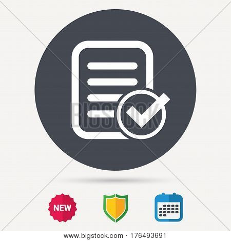 File selected icon. Document page with check symbol. Calendar, shield protection and new tag signs. Colored flat web icons. Vector
