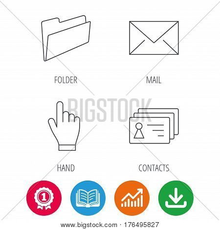 Folder, press hand and contacts icons. Mail linear sign. Award medal, growth chart and opened book web icons. Download arrow. Vector