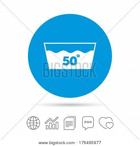 Wash icon. Machine washable at 50 degrees symbol. Copy files, chat speech bubble and chart web icons. Vector