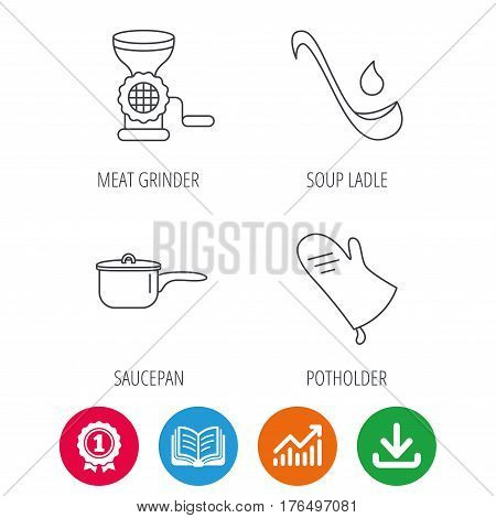 Soup ladle, potholder and kitchen utensils icons. Meat grinder and saucepan linear signs. Award medal, growth chart and opened book web icons. Download arrow. Vector