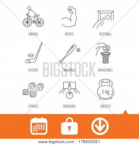 Ice hockey, football and basketball icons. Fitness sport, baseball and bowling linear signs. Biking, weightlifting icons. Download arrow, locker and calendar web icons. Vector