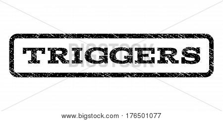 Triggers watermark stamp. Text tag inside rounded rectangle with grunge design style. Rubber seal stamp with dirty texture. Vector black ink imprint on a white background.