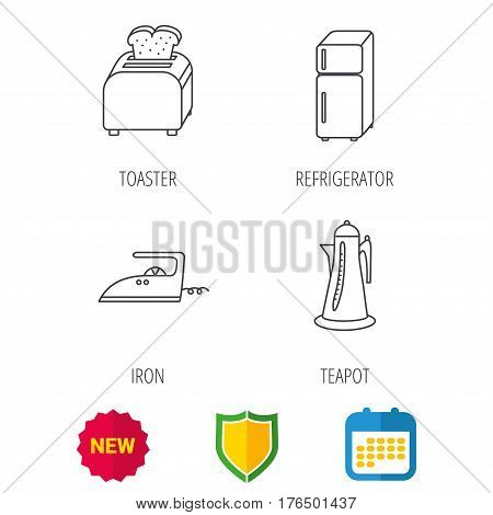 Toaster, refrigerator and iron icons. Kettle linear sign. Shield protection, calendar and new tag web icons. Vector