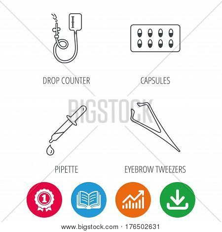 Drop counter, capsules and pipette icons. Eyebrow tweezers linear sign. Award medal, growth chart and opened book web icons. Download arrow. Vector