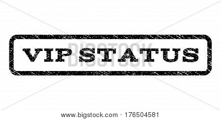 Vip Status watermark stamp. Text caption inside rounded rectangle with grunge design style. Rubber seal stamp with scratched texture. Vector black ink imprint on a white background.