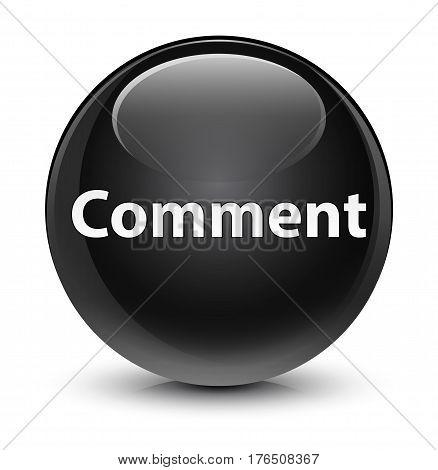 Comment Glassy Black Round Button