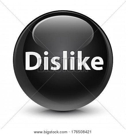 Dislike Glassy Black Round Button