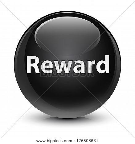 Reward Glassy Black Round Button