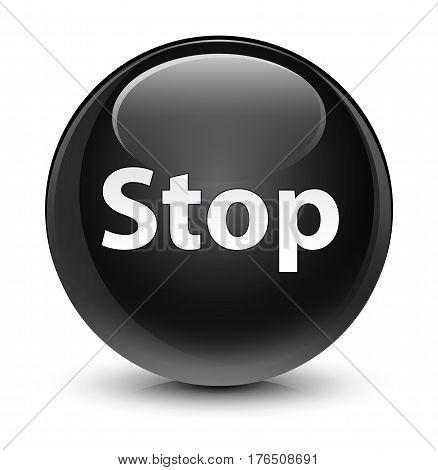 Stop Glassy Black Round Button