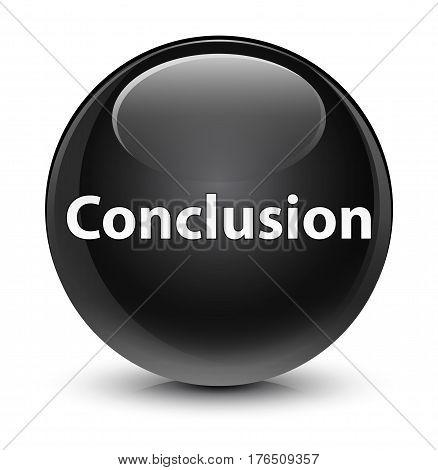 Conclusion Glassy Black Round Button