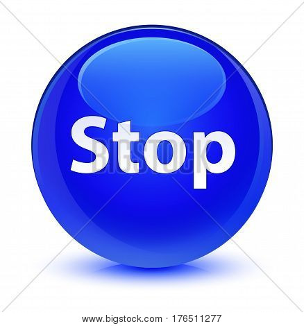 Stop Glassy Blue Round Button