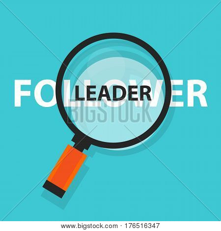 leader follower concept business magnifying word focus on text vector