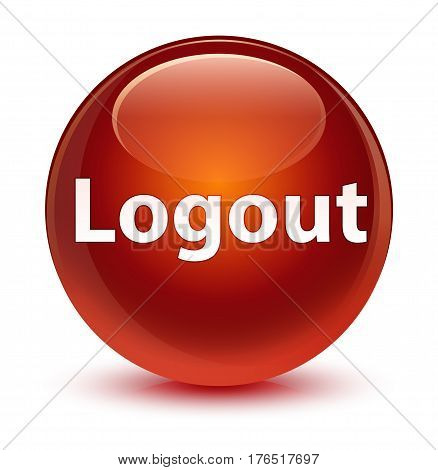 Logout Glassy Brown Round Button