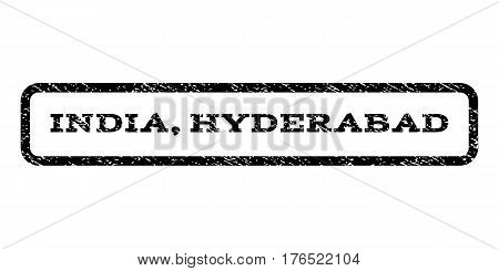 India, Hyderabad watermark stamp. Text caption inside rounded rectangle frame with grunge design style. Rubber seal stamp with unclean texture. Vector black ink imprint on a white background.