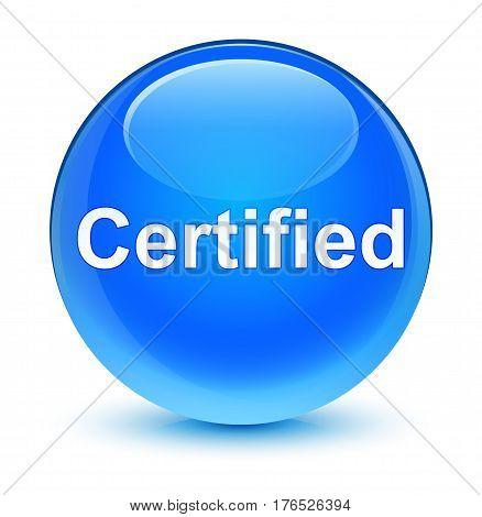Certified Glassy Cyan Blue Round Button