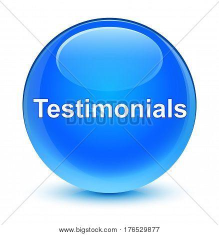 Testimonials Glassy Cyan Blue Round Button