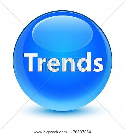 Trends Glassy Cyan Blue Round Button