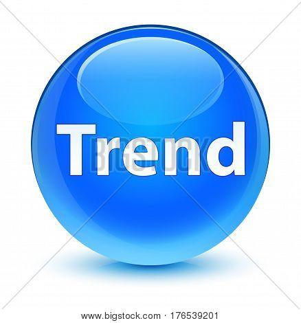Trend Glassy Cyan Blue Round Button