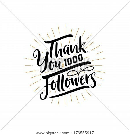 Thank you 1000 followers poster. Lettering card for social networking