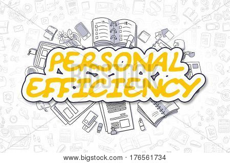 Personal Efficiency - Hand Drawn Business Illustration with Business Doodles. Yellow Word - Personal Efficiency - Doodle Business Concept.
