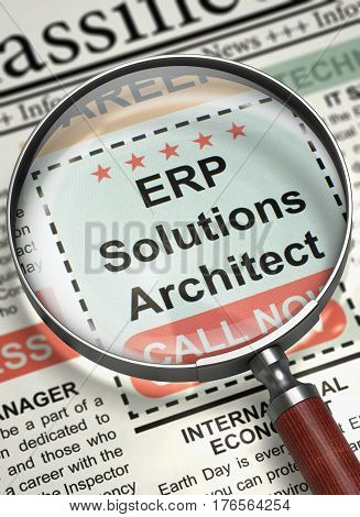 ERP Solutions Architect. Newspaper with the Classified Ad. ERP Solutions Architect - Small Advertising in Newspaper. Job Search Concept. Blurred Image. 3D Illustration.