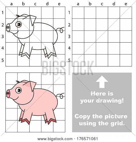 Cute Piggy to be duplicated using grid sells. Drawing tutorial to educate preschool kids with easy kid educational gaming and primary education of simple game level of difficulty.